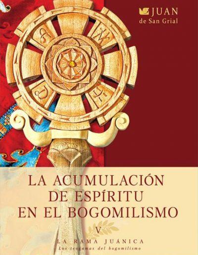 La acumulación del espíritu en el bogomilismo